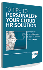 10 tips to personalize your Cloud HR solution