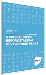 Checklist: 3 crucial steps before starting development plans