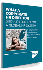 What a corporate HR director should look for in a global HR system